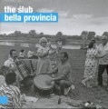 THE ŚLUB   Bella provincia