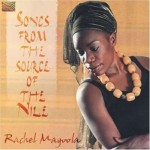 RACHEL MAGOOLA  Songs from the Source of the Nile