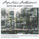 APOSTOLOS ANTHIMOS   Day's We Can't Forget