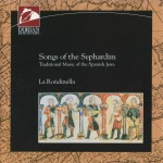 La Rondinella - SONG OF THE SEPHARDIM - Traditional Music of the Spanish Jews