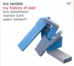 IIRO RANTALA  My History Of Jazz