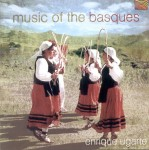 ENRIQUE UGARTE  Music of the Basques