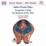 SALVE FESTA DIES   Gregorian Chant For Seasons Of The Year