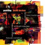JACEK KOCHAN, SIMMONS, CORNELOUP   Yearning
