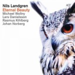 NILS LANDGREN  Eternal Beauty
