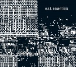 ESBJORN SVENSSON TRIO e.s.t.  essentials 3 CD box