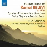 Kemal BELEVI  Guitar Duos - Cyprian Rhapsodies Nos. 1-4 / Suite Chypre / Turkish Suite (Duo Tandem)