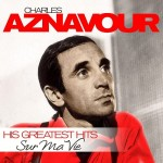 Charles Aznavour - His Greatest Hits  2CD