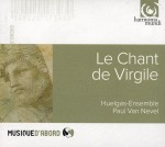 LE CHANT DE VIRGILE   Huelgas Ensemble