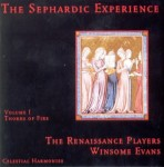THE RENAISSANCE PLAYERS - The Sephardic Experience vol. 1 Thorns of Fire