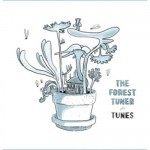 THE FOREST TUNER   Tunes