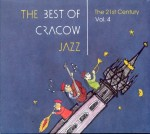 The Best of Cracow Jazz vol. 4 - 21st Century - 2 CD