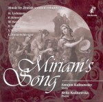 MIRIAM'S SONG  Music by Jewish women composers