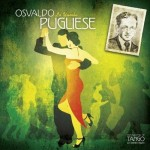 OSVALDO PUGLIESE  La Yumba - The Masters of Tango