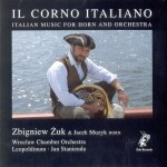 IL CORNO ITALIANO  Italian music for horn and orchestra