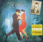 JULIO DE CARO  Tierra Querida  THE MASTERS OF TANGO