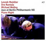 Leszek Możdżer  Irro Rantala & Michael  Wollny: Jazz At Berlin Philharmonic VII - Piano Night