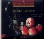 THE SOUND OF CULTURES, POLAND - KRAKOV  A musical journey through baroque Europe - VOL. 4