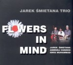 JAREK ŚMIETANA Flowers in Mind