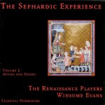 THE RENAISSANCE PLAYERS -  The Sephardic Experience  vol.  2 Apples And Honey
