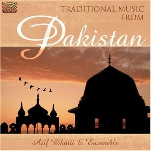 Traditional Music from Pakistan    ASIF BHATTI & ENSEMBLE