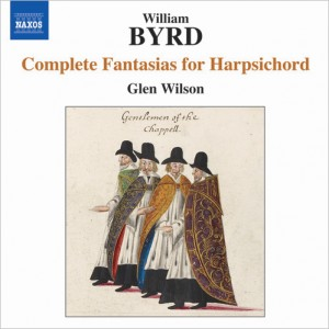 WILLIAM BYRD: Complete Fantasias for Harpsichord