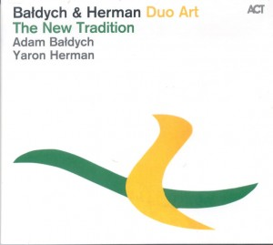 BAŁDYCH & HERMAN  Duo Art   The New Tradition