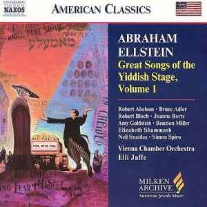 ABRAHAM ELLSTEIN - Great Songs of the Yiddish Stage, vol.1