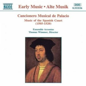 Cancionero Musical de Palacio  Music of the Spanish Court (1505-1520)