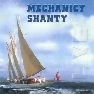 MECHANICY SHANTY  Live '97