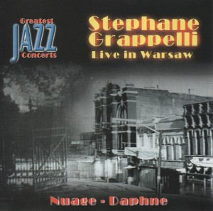 Stephane GRAPPELLI  Live in Warsaw  Nuages - Daphne