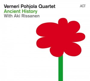 VERNERI  POHJOLA QUARTET Ancient History