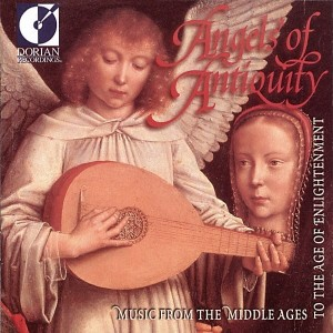 Angels of Antiquity - Music of the Middle Ages