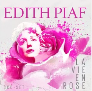 EDITH PIAF - La Vie En Rose  3 CD