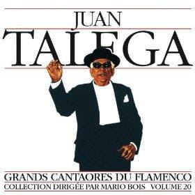 JUAN TALEGA Grands Cantaores Du Flamenco Volume 20