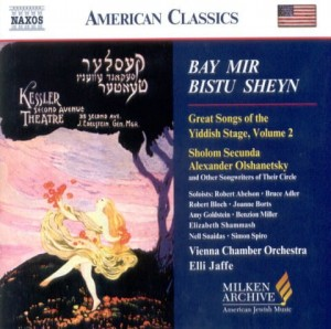 BAY MIR BISTU SHEYN - Great Songs of the Yiddish Stage, vol. 2