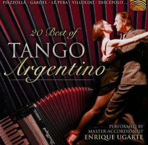 ENRIQUE UGARTE 20 Best of Tango Argentino