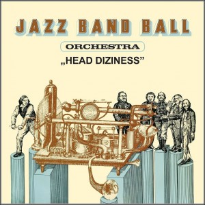 JAZZ BAND BALL ORCHESTRA   Head Diziness