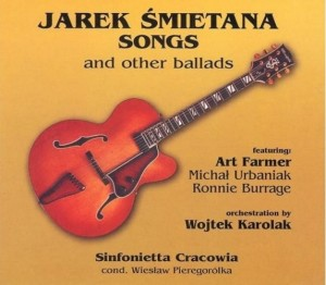 JAREK ŚMIETANA    Songs and other ballads