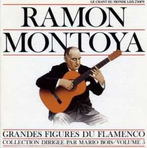 RAMON MONTOYA Grandes Figures du Flamenco Volume 5