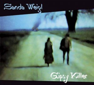 SANDA WEIGL - Gypsy Killer