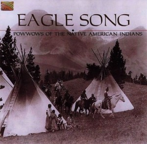 EAGLE SONG  -  Powwows of the Native American Indians