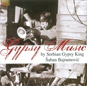 Gypsy Music  by Serbian Gypsy King ŠABAN BAJRAMOVIĆ