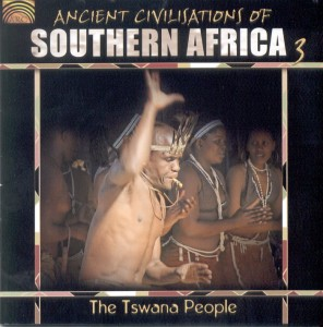 Ancient Civilisations of Southern Africa 3    THE TSWANA PEOPLE