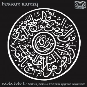 HOSSAM RAMZY   Sabla Tolo II: Egyptian Percussion