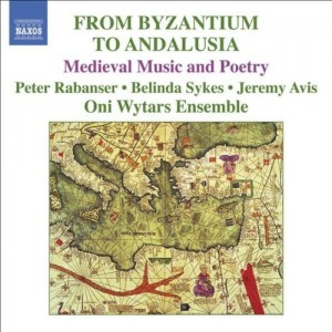 FROM BYZANTIUM TO ANDALUSIA Medieval  Christian, Jewish and Islamic Music and Poetry
