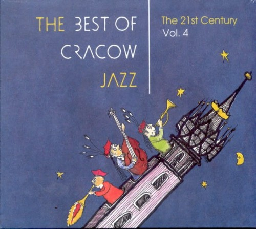 The Best of Cracow Jazz vol. 4 - 21st Century